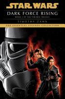 Dark Force Rising  Star Wars Legends  The Thrawn Trilogy  PDF