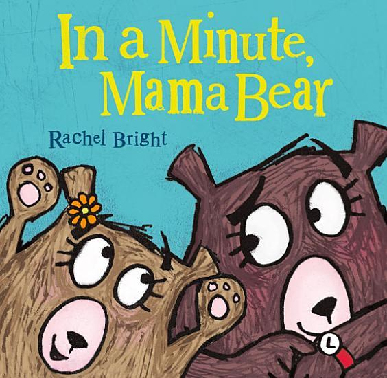 In a Minute  Mama Bear PDF
