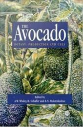 The Avocado: Botany, Production, and Uses