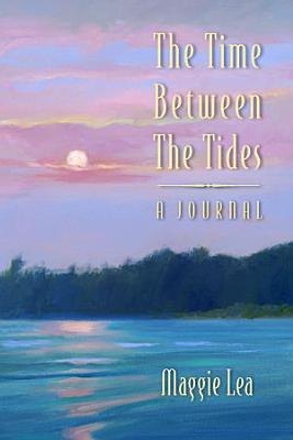 The Time Between the Tides   a Journal PDF