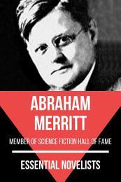 Essential Novelists - Abraham Merritt