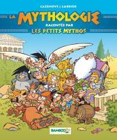 La Mythologie racontée par Les Petits Mythos