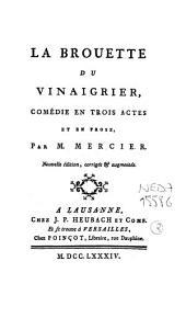 La brouette du vinaigrier: comédie en trois actes et en prose