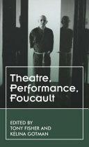 Foucaults Theatres