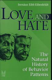 Love and Hate: On the Natural History of Basic Behaviour Patterns