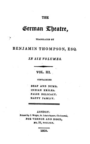 The German Theatre  Tr  by Benjamin Thompson  Esq