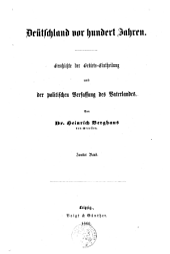 Deutschland seit hundert Jahren. Geschichte der Gebiets-Eintheilung und der politischen Verfassung des Vaterlandes: Band 2