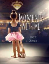 Moments With Me