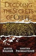 Decoding the Secrets of Crete