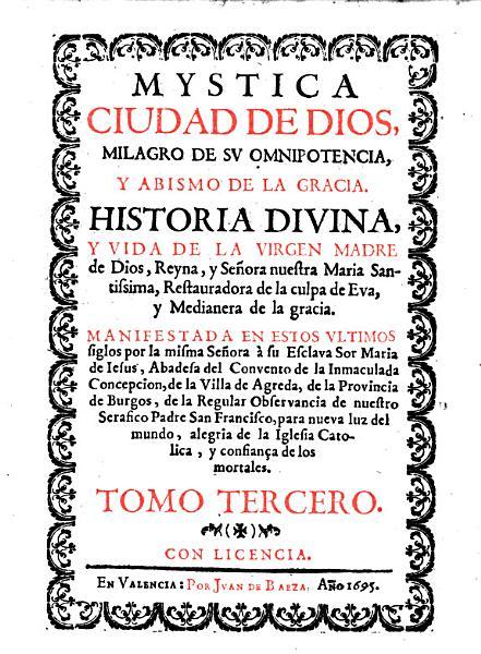 Mystica Ciudad De Dios Milagro De Su Omnipotencia Y Abismo De La Gracia