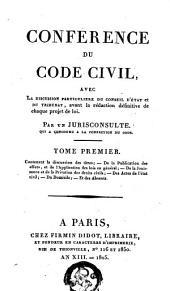 Conférence du code civil: Contenant la discussion des titres