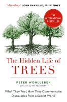 The Hidden Life of Trees  The International Bestseller     What They Feel  How They Communicate PDF