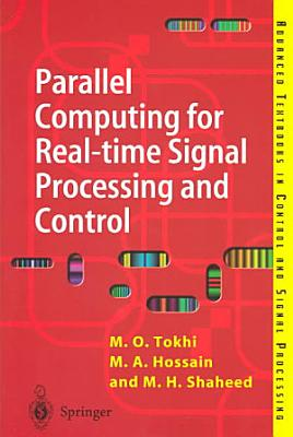 Parallel Computing for Real time Signal Processing and Control