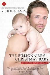 The Billionaire's Christmas Baby: A Red River Series Book