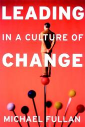 Leading in a Culture of Change