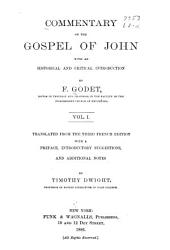 Commentary on the Gospel of John: With an Historical and Critical Introduction, Volume 1