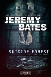 SUICIDE FOREST  Die be  ngstigendsten Orte der Welt  PDF
