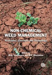 Non-chemical Weed Management: Principles, Concepts and Technology