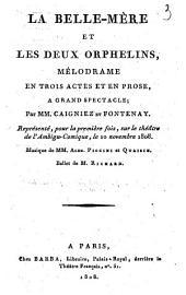 La belle-mère et les deux orphelins: mélodrame en trois actes et en prose, à grand spectacle