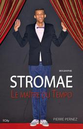 Stromae, le maître du tempo