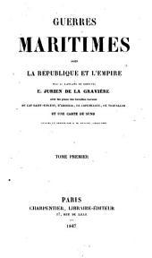 Guerres maritimes sous la république et l'empire: Volume1