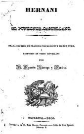 Hernani ó El pundonor castellano