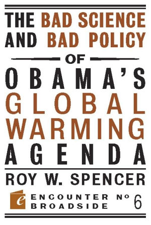 The Bad Science and Bad Policy of Obama s Global Warming Agenda PDF