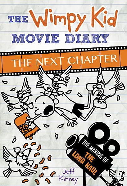 Download The Wimpy Kid Movie Diary  The Next Chapter  The Making of The Long Haul  Book