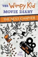 The Wimpy Kid Movie Diary  The Next Chapter  The Making of The Long Haul  PDF