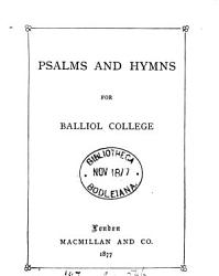 Psalms And Hymns For Balliol College Book PDF