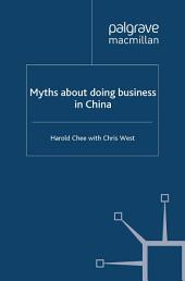 Myths about doing business in China: Edition 2