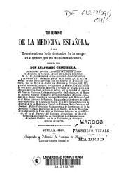 Triunfo de la medicina española, ó sea descubrimiento de la circulación de la sangre en el hombre por los médicos españoles