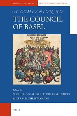 A Companion to the Council of Basel PDF