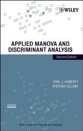 Applied MANOVA and Discriminant Analysis: Edition 2