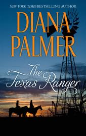 The Texas Ranger: A Western Romance Novel