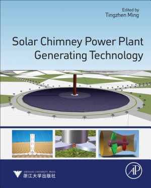 Solar Chimney Power Plant Generating Technology