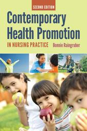Contemporary Health Promotion In Nursing Practice: Edition 2