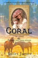 Coral     Book 2 Come By Chance Mail Order Brides of 1885 PDF