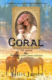 Coral – Book 2 Come By Chance Mail Order Brides of 1885: Sweet Montana Western Bride Romance