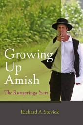 Growing Up Amish: The Rumspringa Years, Edition 2
