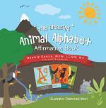 The Amazing Animal Alphabet Affirmation Book