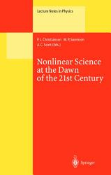 Nonlinear Science at the Dawn of the 21st Century PDF
