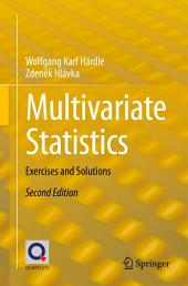 Multivariate Statistics: Exercises and Solutions, Edition 2