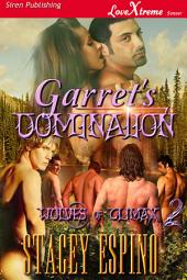 Garret's Domination [Wolves of Climax 2]
