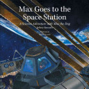 Max Goes To The Space Station Book PDF