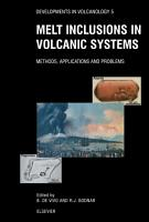 Melt Inclusions in Volcanic Systems PDF