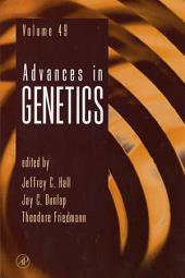 Advances in Genetics: Volume 49