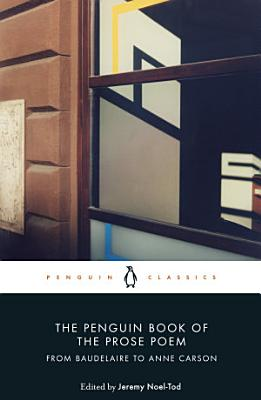 The Penguin Book of the Prose Poem PDF