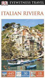 DK Eyewitness Travel Guide Italian Riviera PDF