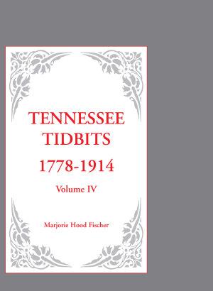 Tennessee Tidbits  1778 1914 PDF